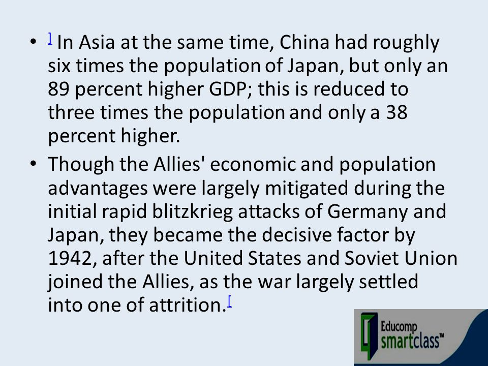 ] In Asia at the same time, China had roughly six times the population of Japan, but only an 89 percent higher GDP; this is reduced to three times the population and only a 38 percent higher.